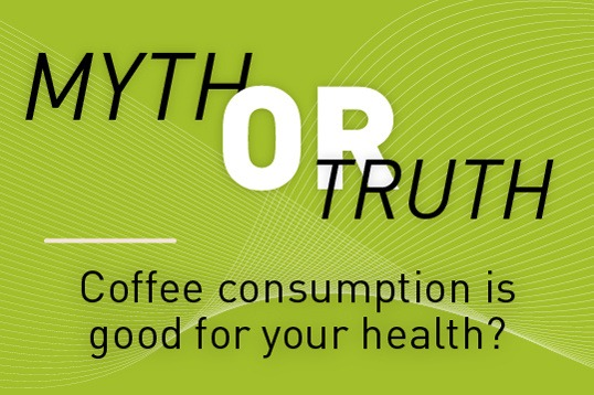 Coffee consumption is good for your health: myth or truth?